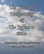 The Cloud of Unknowing & The Jefferson Bible