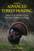 Guide to Advanced Turkey Hunting