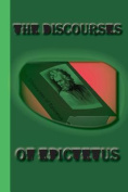 The Discourses of Epictetus