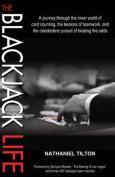 The Blackjack Life