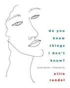 Do You Know Things I Don't Know?