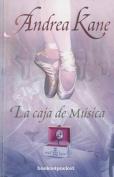 La Caja de Musica [Spanish]