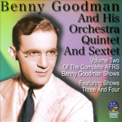 The Complete AFRS Benny Goodman Shows, Vol. 2