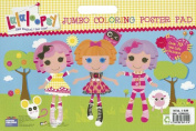 Lalaloopsy Jumbo Coloring Poster Pad [With Sticker(s)]