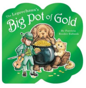 The Leprechaun's Big Pot of Gold [Board book]