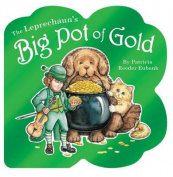 The Leprechaun's Big Pot of Gold [Board book]