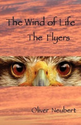 The Wind of Life - The Flyers