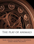 The Play of Animals