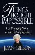 Things Thought Impossible