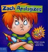 Zach Apologizes (Zach Rules)
