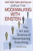 Moonwalking with Einstein [Large Print]
