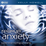 Relieve Anxiety [Slipcase] [Audio]