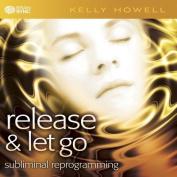 Release & Let Go [Audio]