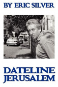 By Eric Silver, Dateline