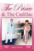 The Prince & the Cadillac