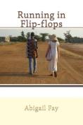 Running in Flip-Flops