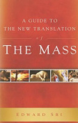 Guide to the New Translation of the Mass