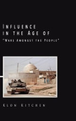 Influence in the Age of Wars Amongst the People