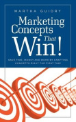 Marketing Concepts That Win!