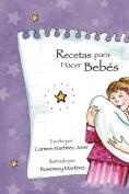 Recetas Para Hacer Bebes [Spanish]