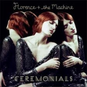 Ceremonials [Deluxe Edition] [Bonus Tracks]