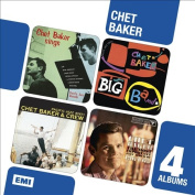 Chet Baker Sings/Chet Baker Big Band/Chet Baker and Crew/The Most Important Jazz Album of 1964/1965