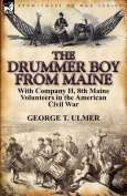 The Drummer Boy from Maine