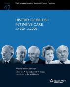 History of British Intensive Care, C.1950-c.2000