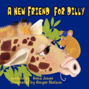 A New Friend for Dilly