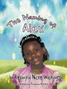 The Naming of Alex