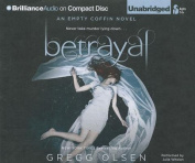 Betrayal (Empty Coffin Novels  [Audio]