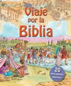 Viaje Por la Biblia [Spanish]