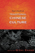 Sourcebook of Traditional Chinese Culture