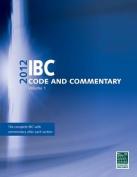 2012 International Building Code Commentary, Volume 1