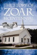 The Story of Zoar Bicentential 1811 - 2011