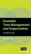 Essential Time Management and Organisation