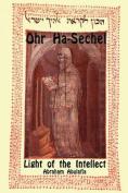 Ohr Ha-Sechel - Light of the Intellect