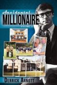 Accidental Millionaire