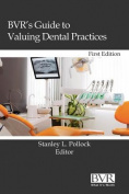 BVR's Guide to Valuing Dental Practices