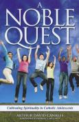 A Noble Quest