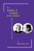 An Alpha-1 Copd Love Story