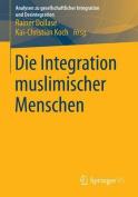 Die Integration Muslimischer Menschen