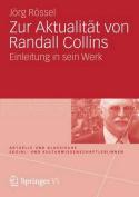 Zur Aktualitat Von Randall Collins [GER]