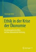 Ethik in Der Krise Der Okonomie