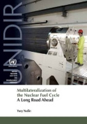 Multilateralization of the Nuclear Fuel Cycle