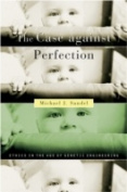 The Case Against Perfection