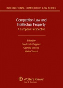 Competition Law and Intellectual Property