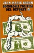 Sociologia Politica del DePorte  [Spanish]