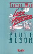 A Second Latin American Flute Album