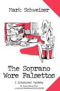 The Soprano Wore Falsettos